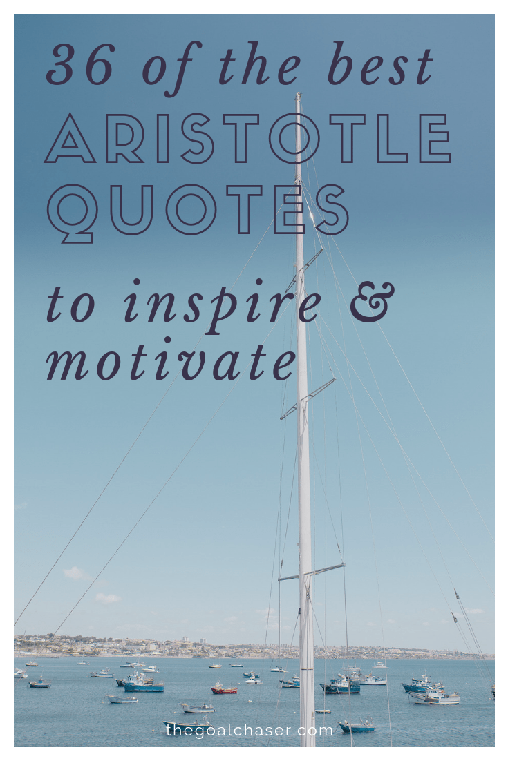 Looking for some motivational quotes? Aristotle had many wise sayings, with many becoming famous inspirational quotes - still to this day. Here is a list of the 36 best Aristotle quotes to inspire and motivate you!
