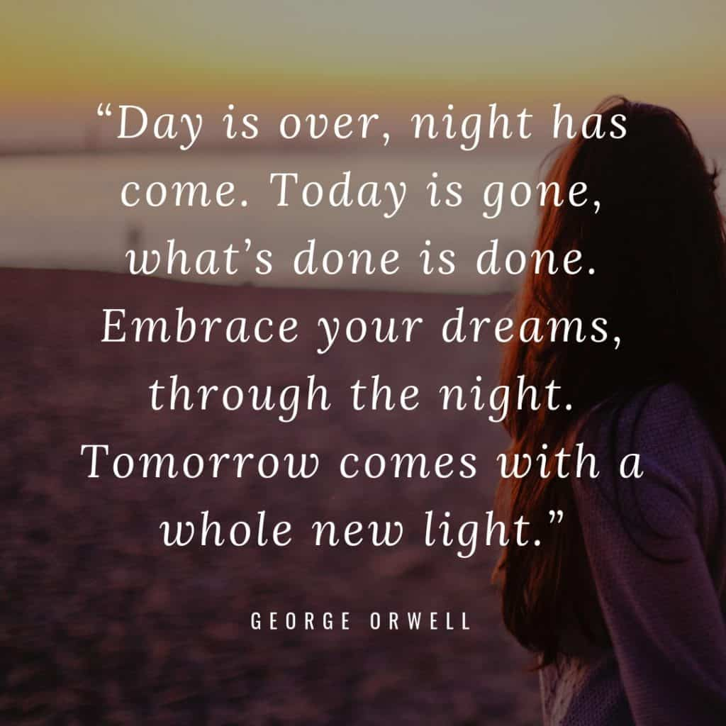 night quotes inspirational done light tomorrow quote dreams inspiring mind through restless calming pillow embrace gone come today bronte ruffled