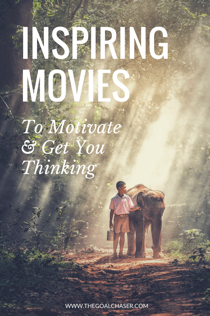 Inspiring Movies to Watch that will get you thinking and motivate you! Some new, some old, but all of these motivational movies will inspire.